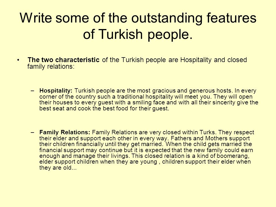 Write some of the outstanding features of Turkish people.