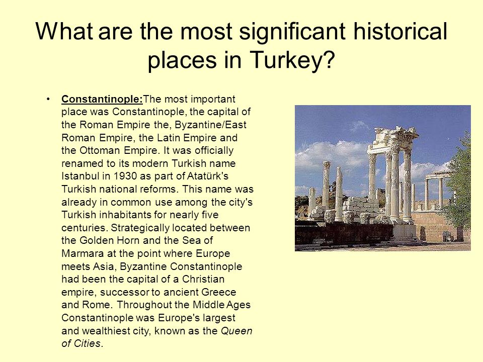 What are the most significant historical places in Turkey