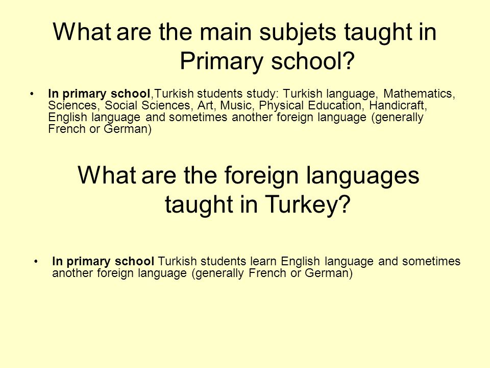 What are the main subjets taught in Primary school