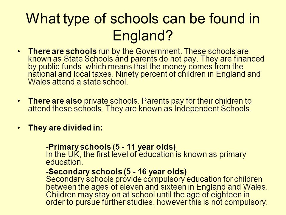 What type of schools can be found in England