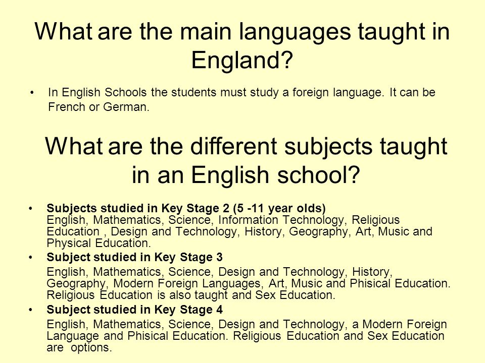 What are the main languages taught in England