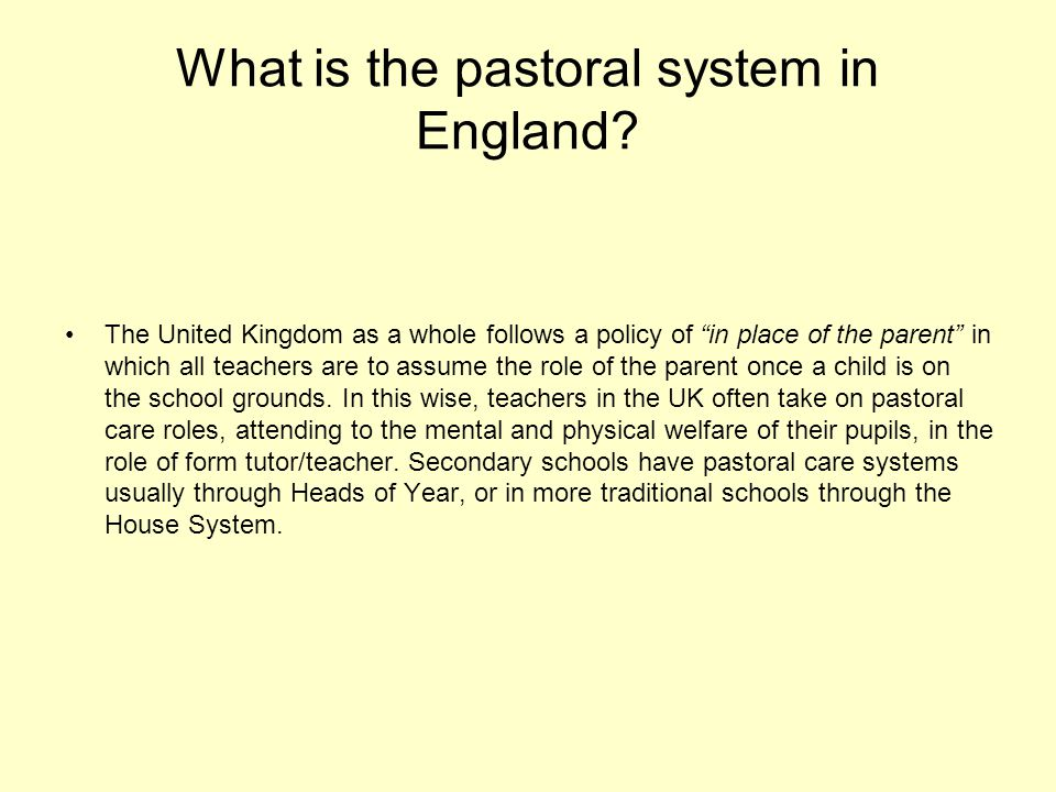 What is the pastoral system in England