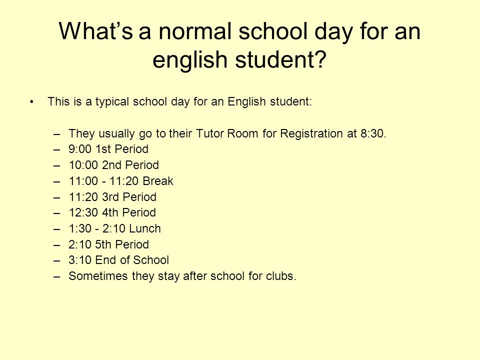 What's a normal school day for an english student