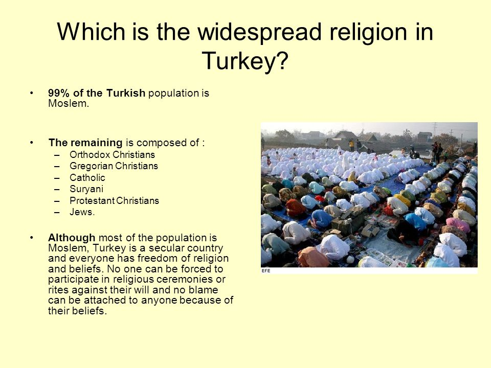 Which is the widespread religion in Turkey