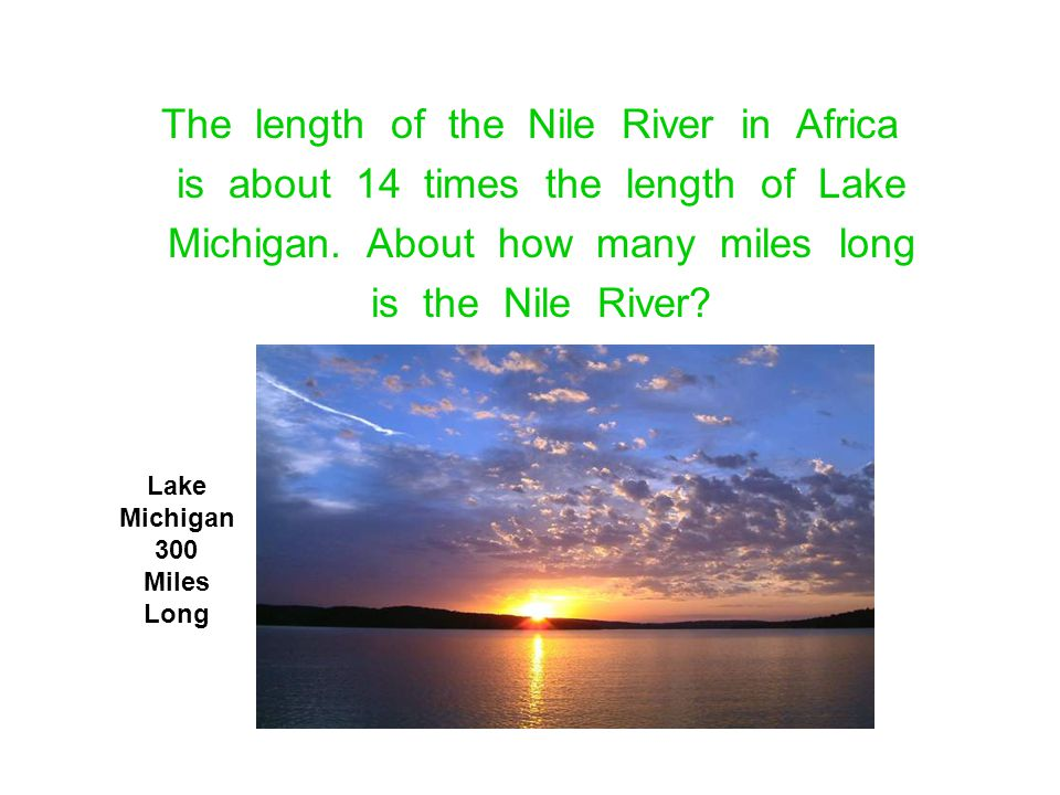 The length of the Nile River in Africa