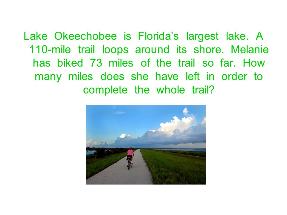 Lake Okeechobee is Florida's largest lake