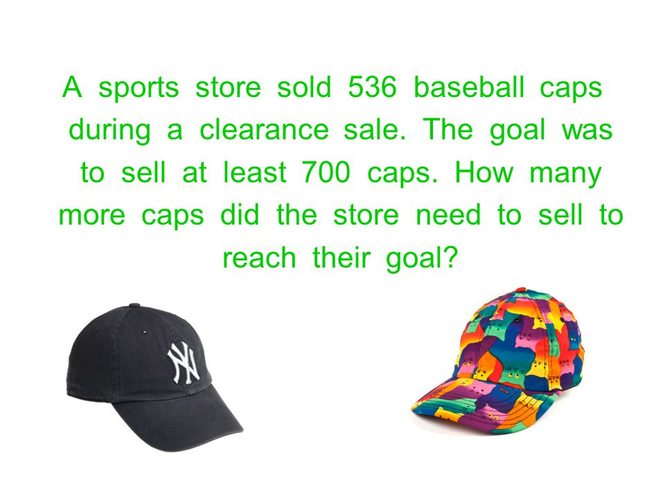 A sports store sold 536 baseball caps