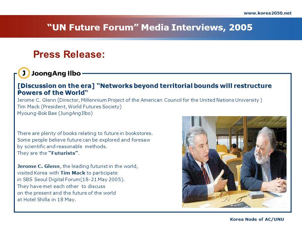 UN Future Forum Media Interviews, 2005
