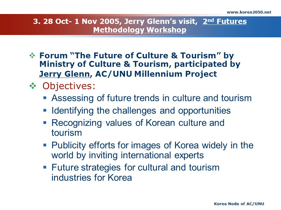 Assessing of future trends in culture and tourism