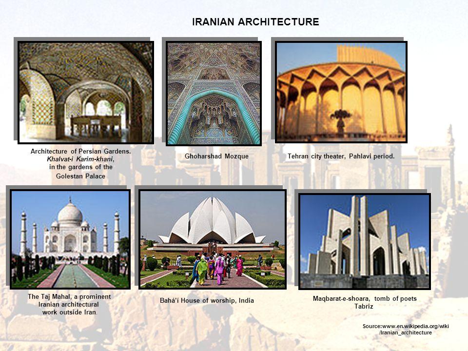 IRANIAN ARCHITECTURE Architecture of Persian Gardens.