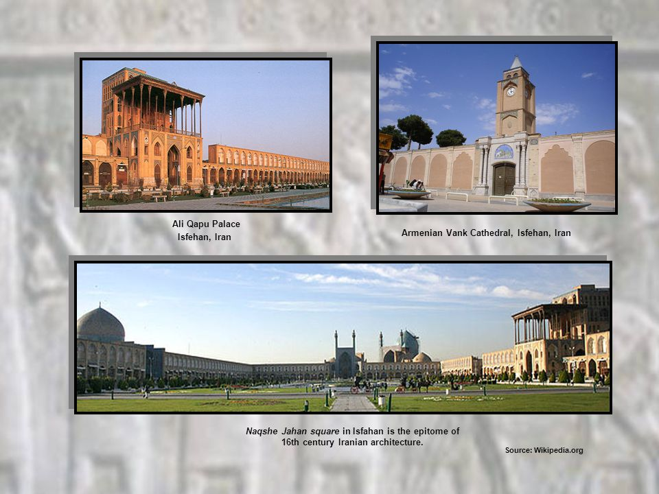 Armenian Vank Cathedral, Isfehan, Iran Ali Qapu Palace Isfehan, Iran