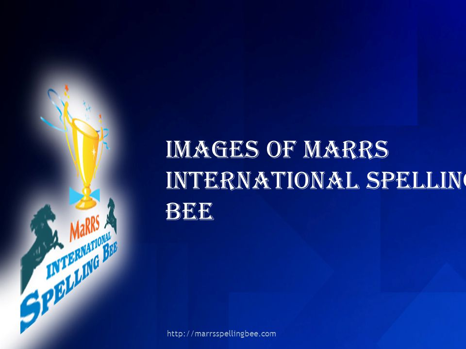 IMAGES OF MARRS INTERNATIONAL SPELLING BEE