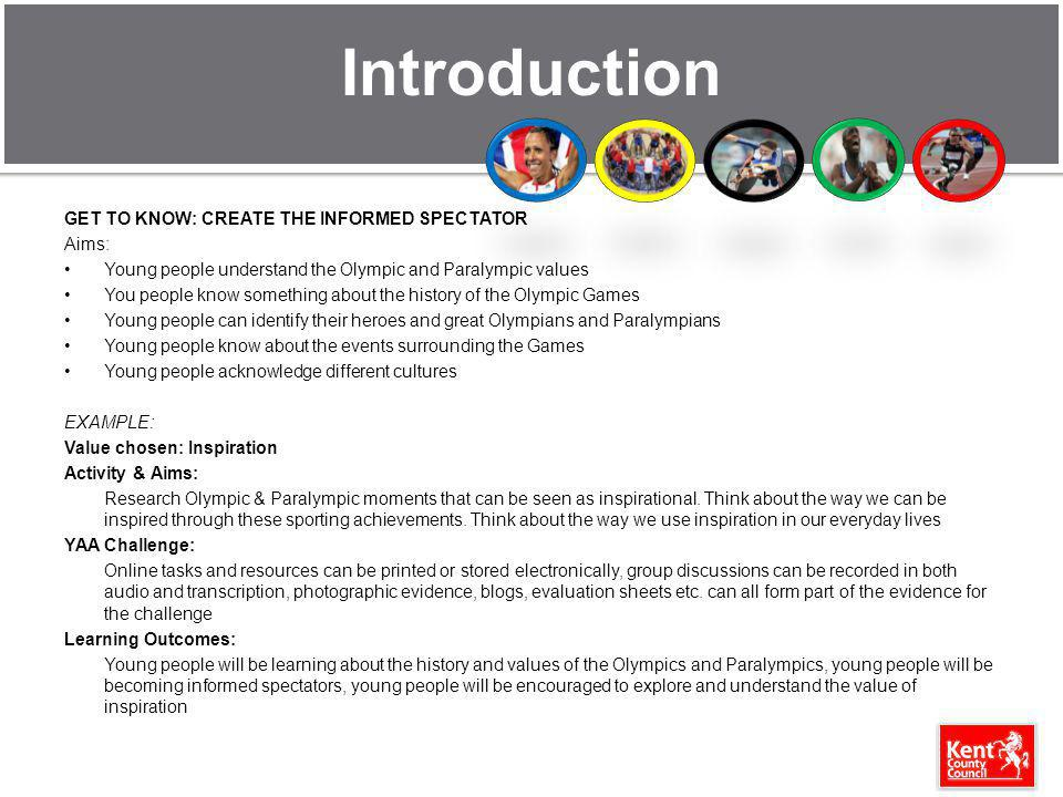 Introduction GET TO KNOW: CREATE THE INFORMED SPECTATOR Aims: