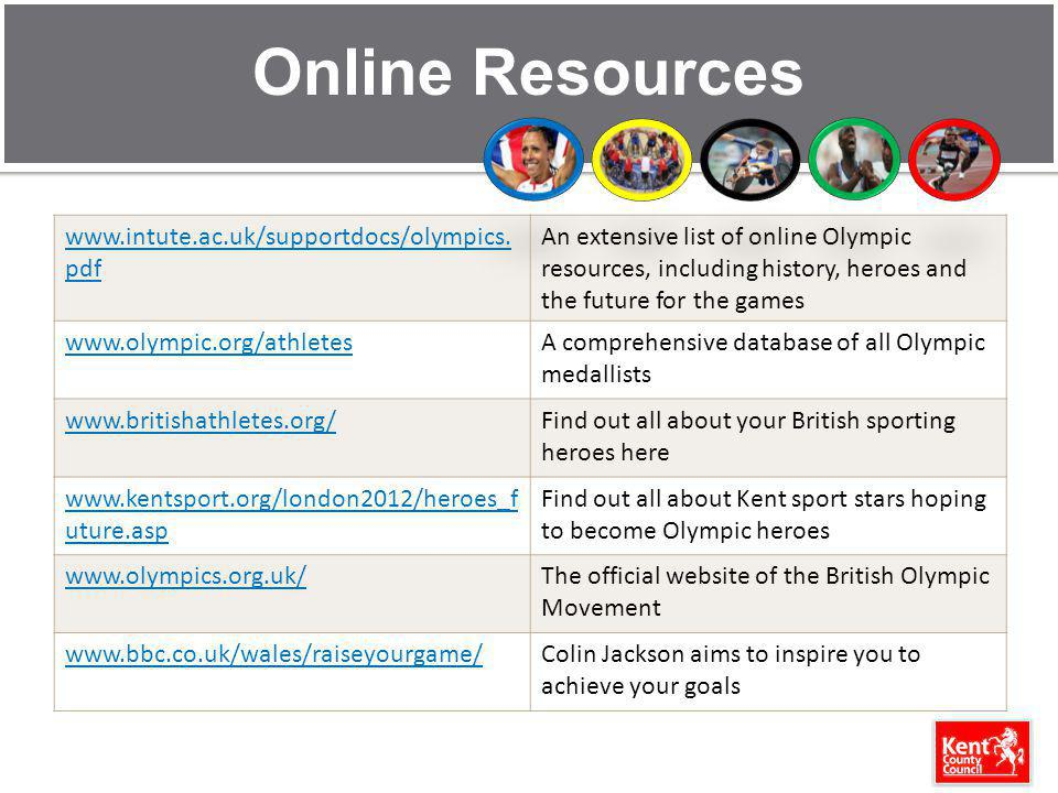 Online Resources www.intute.ac.uk/supportdocs/olympics.pdf
