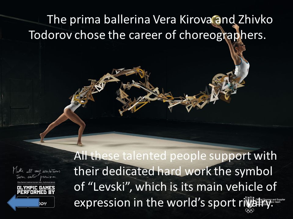 The prima ballerina Vera Kirova and Zhivko Todorov chose the career of choreographers.