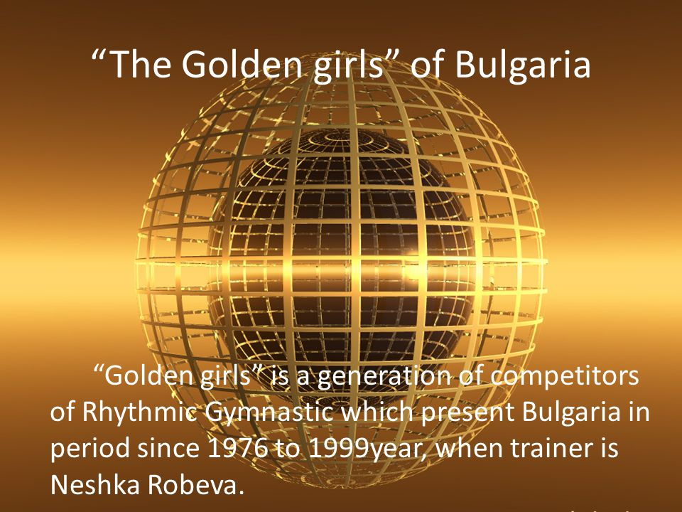 The Golden girls of Bulgaria