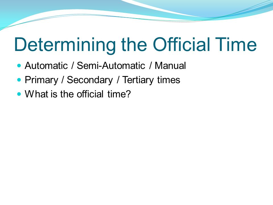 Determining the Official Time