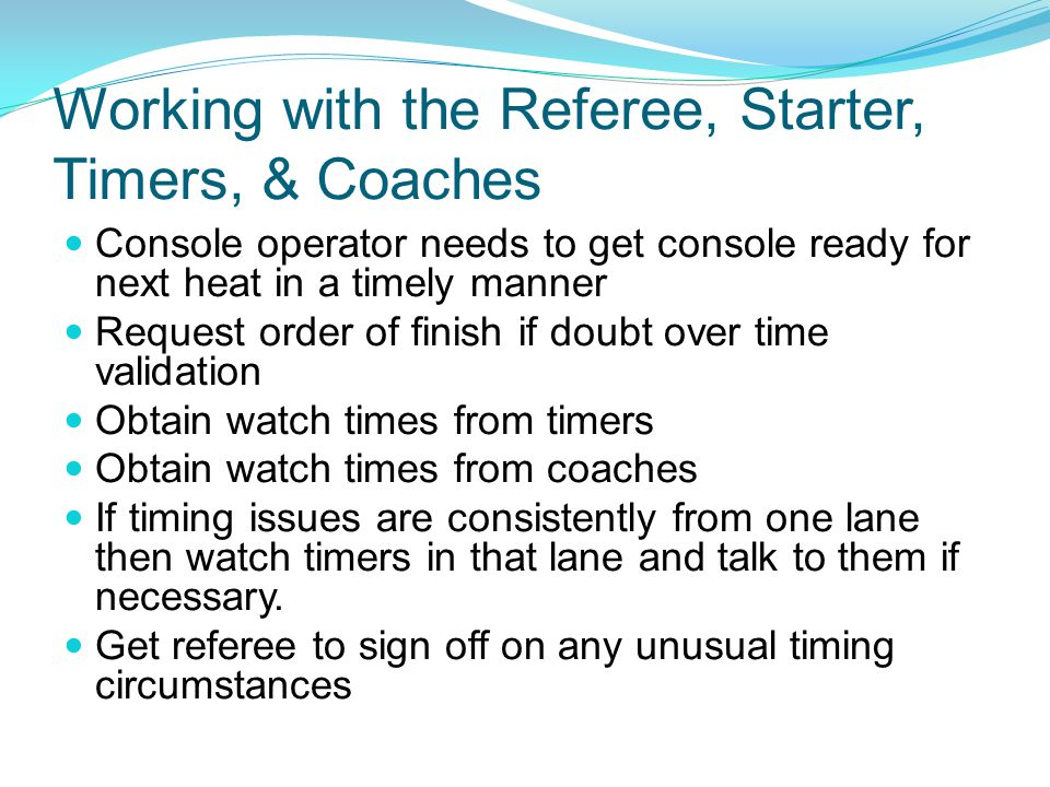 Working with the Referee, Starter, Timers, & Coaches