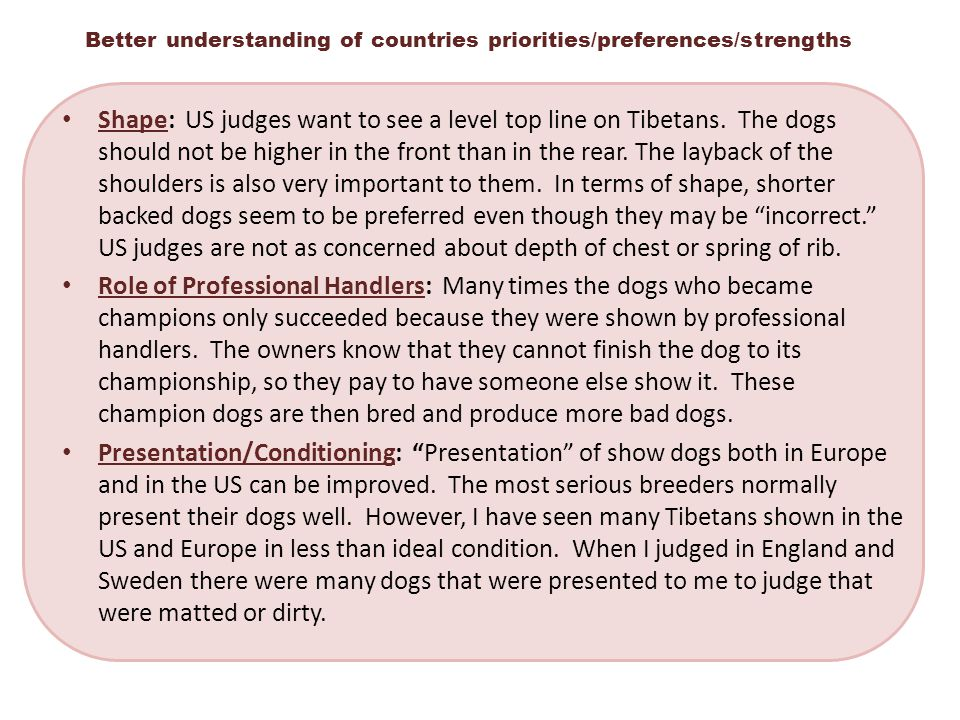 Better understanding of countries priorities/preferences/strengths