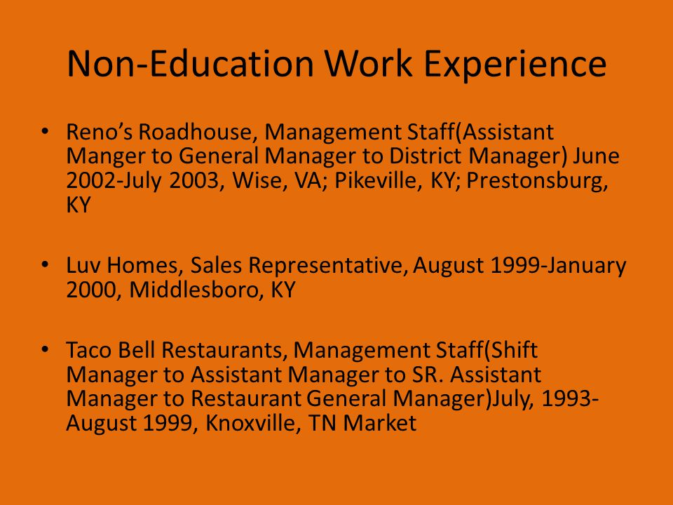 Non-Education Work Experience
