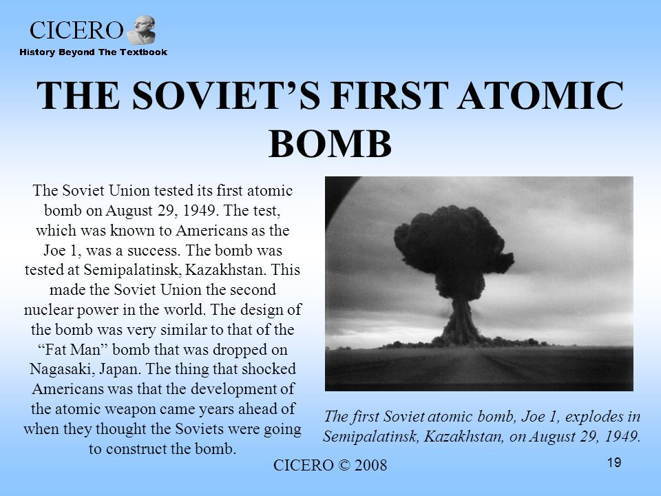 THE SOVIET'S FIRST ATOMIC BOMB