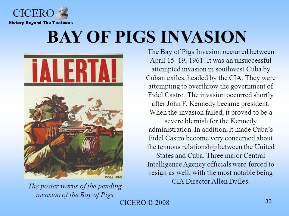 The poster warns of the pending invasion of the Bay of Pigs