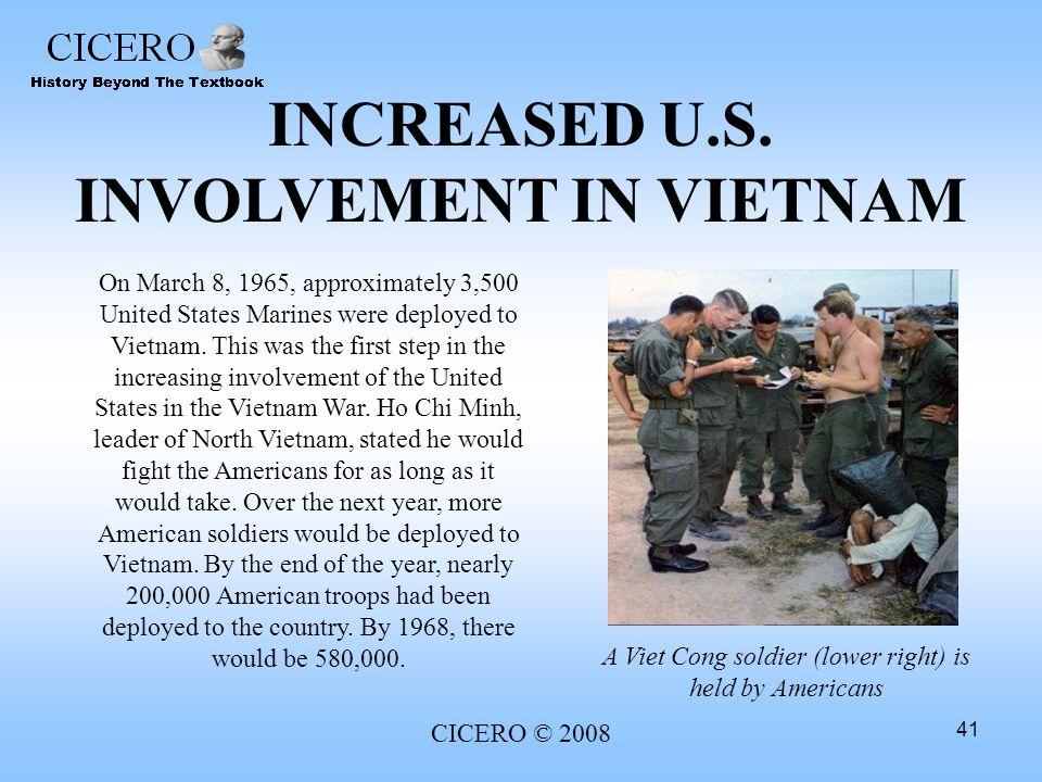 INCREASED U.S. INVOLVEMENT IN VIETNAM