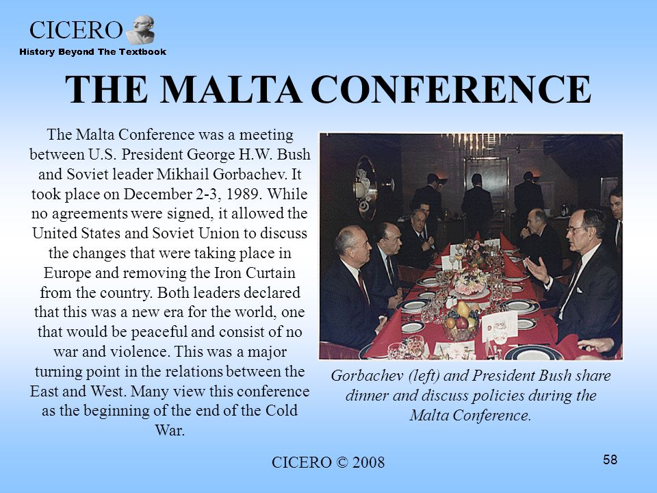THE MALTA CONFERENCE