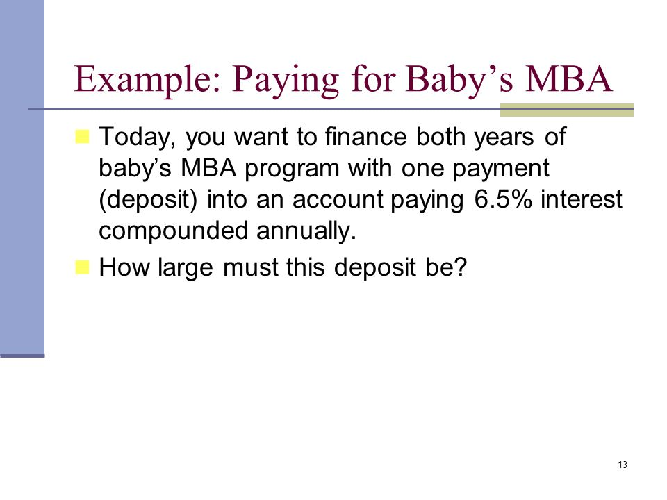 Example: Paying for Baby's MBA