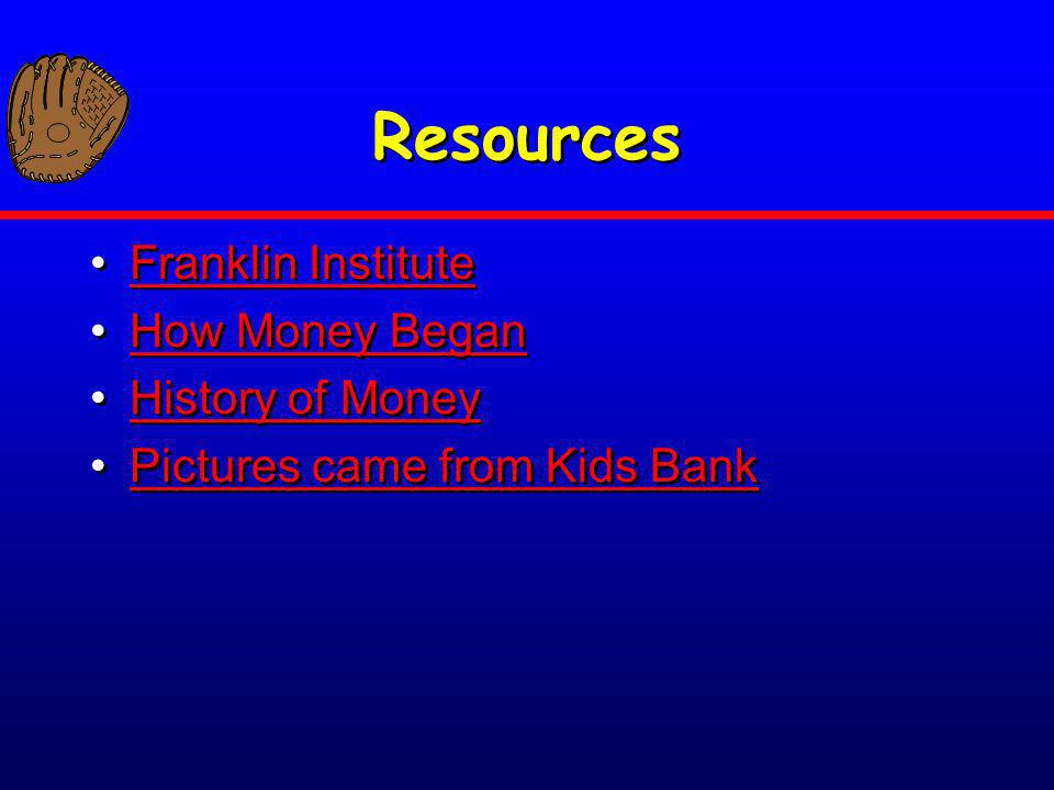 Resources Franklin Institute How Money Began History of Money