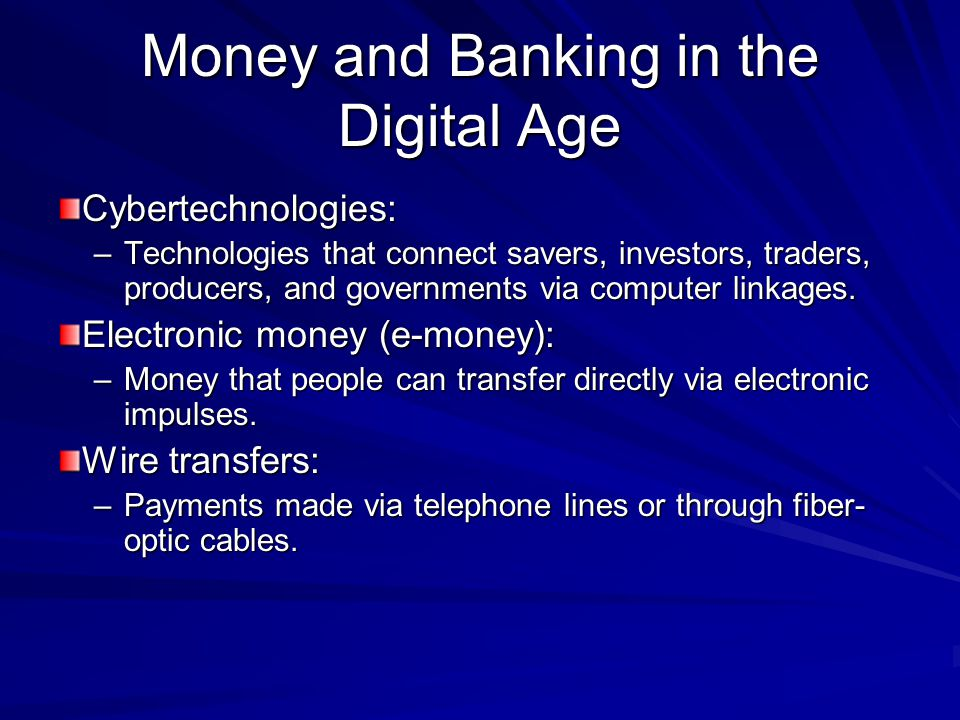 Money and Banking in the Digital Age