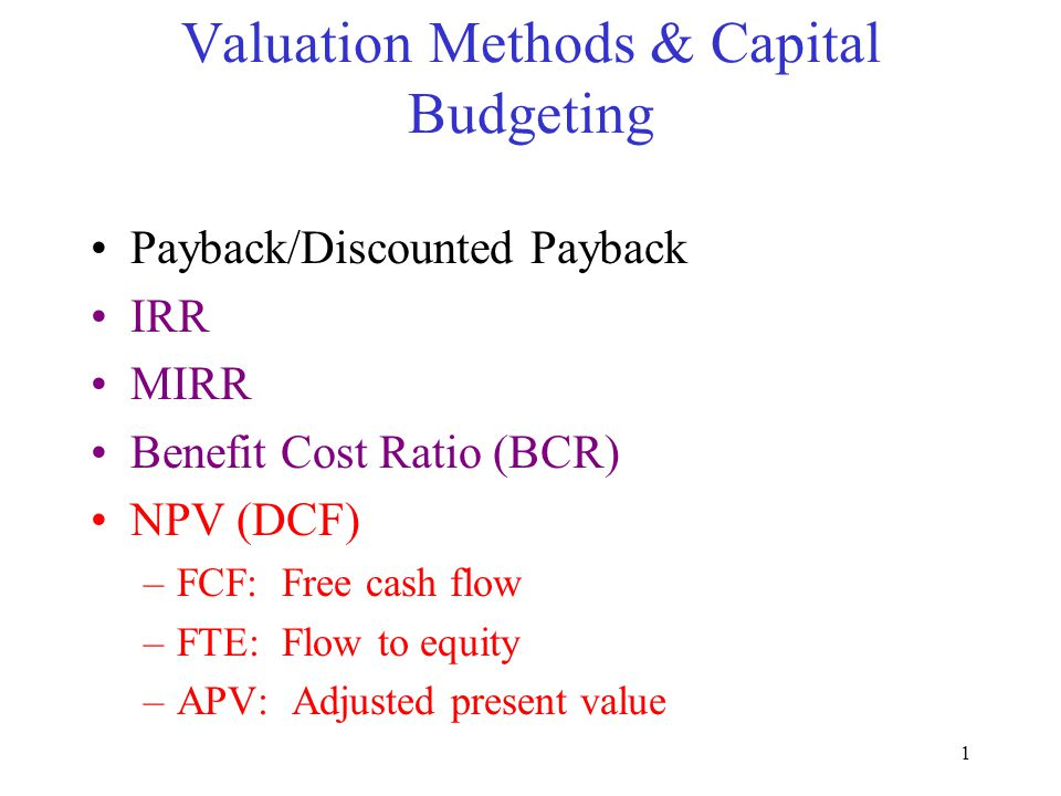 Valuation Methods & Capital Budgeting