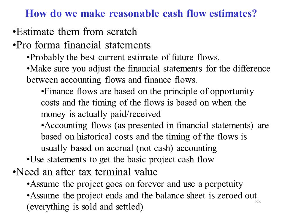 How do we make reasonable cash flow estimates