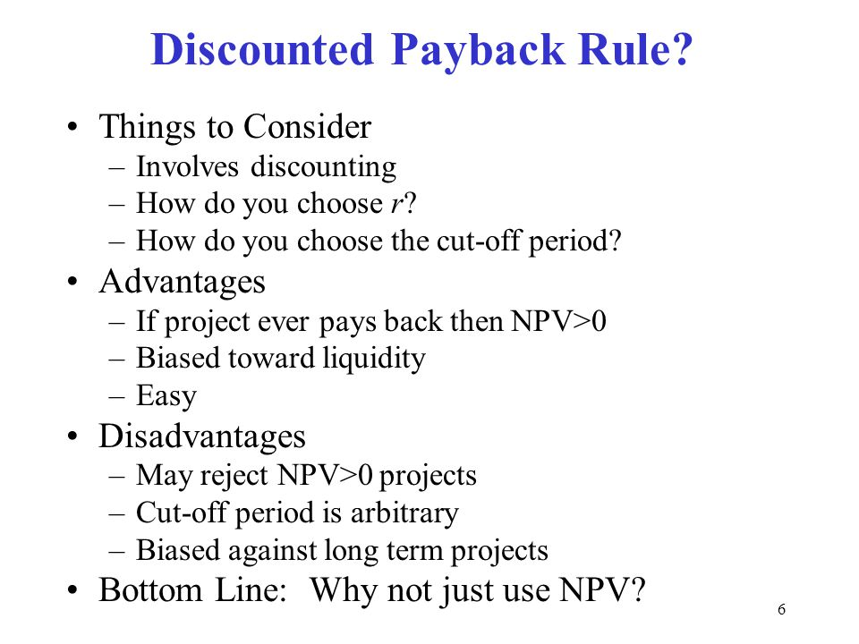 Discounted Payback Rule