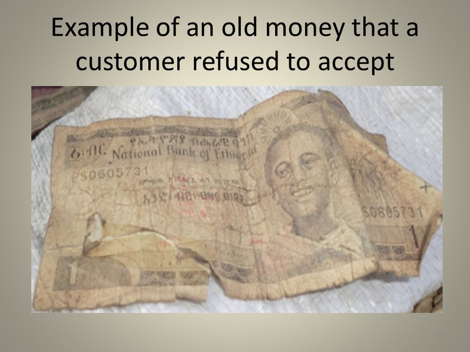 Example of an old money that a customer refused to accept