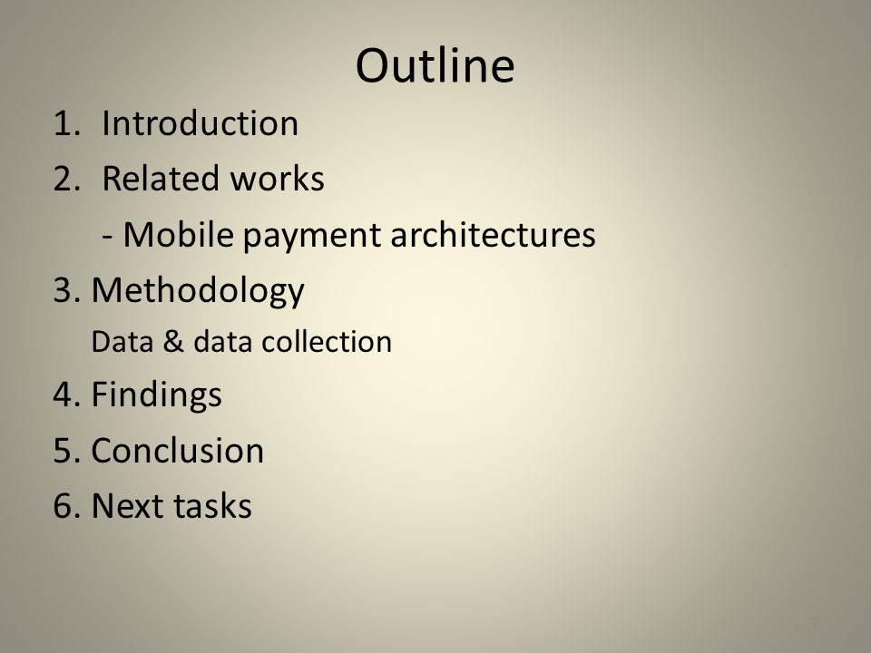 Outline Introduction Related works - Mobile payment architectures