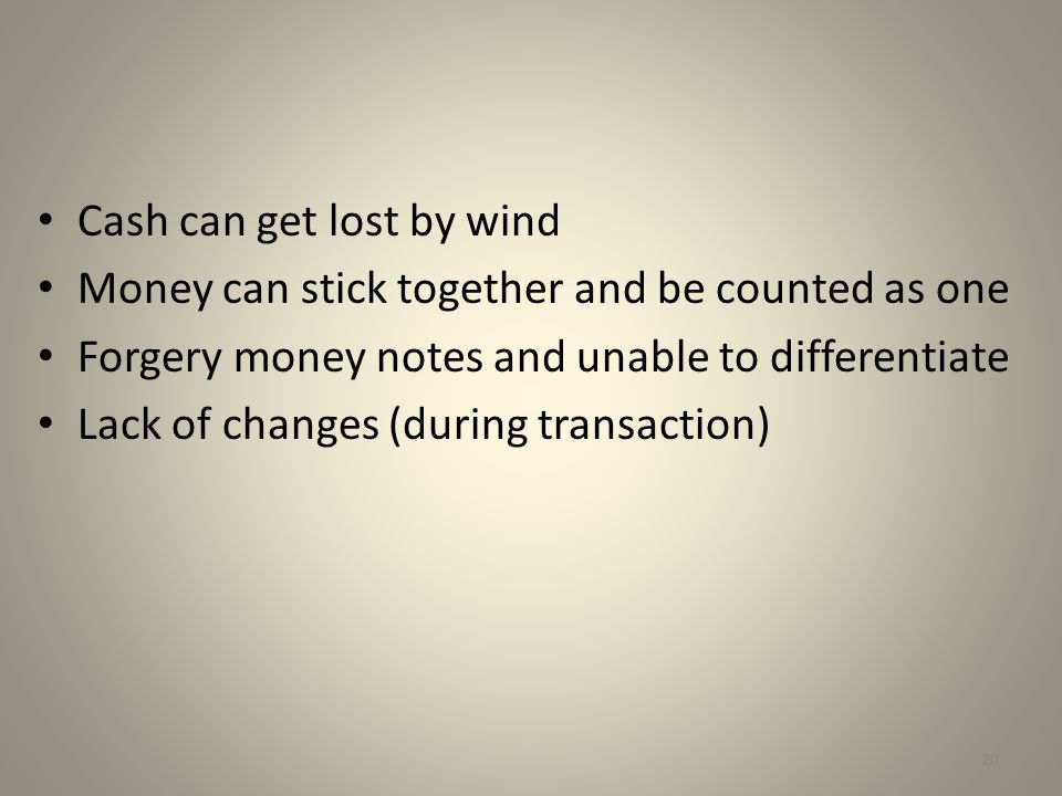 Cash can get lost by wind