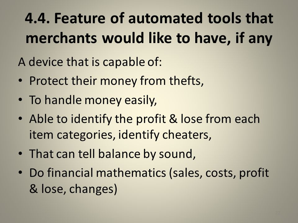 4.4. Feature of automated tools that merchants would like to have, if any