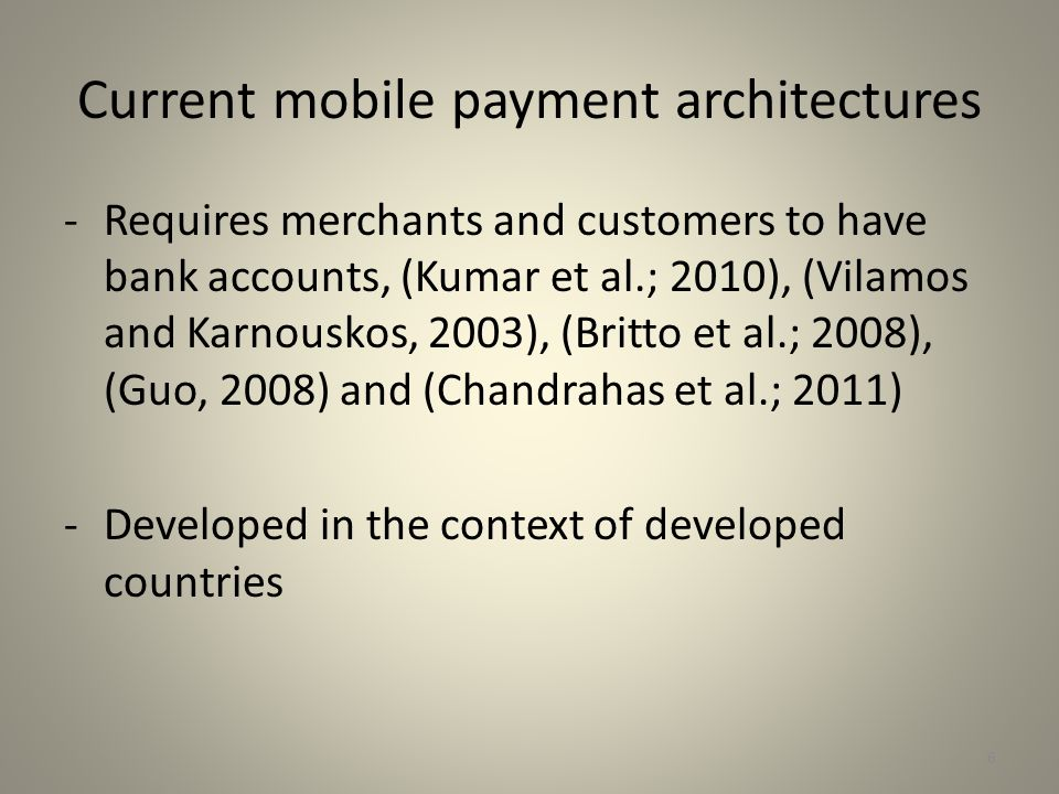 Current mobile payment architectures