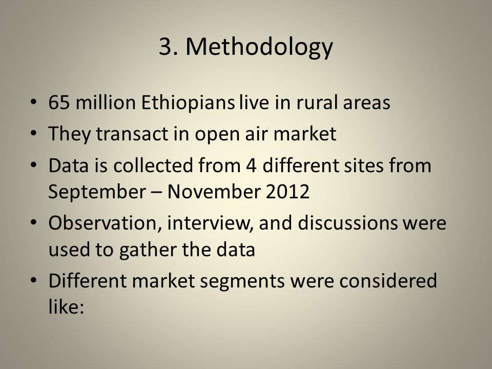 3. Methodology 65 million Ethiopians live in rural areas