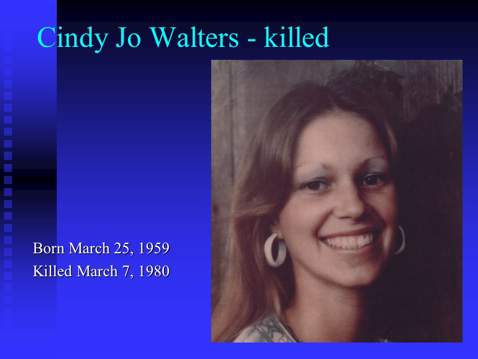 Cindy Jo Walters - killed