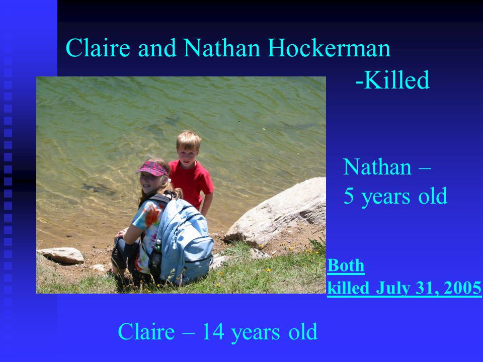 Claire and Nathan Hockerman -Killed