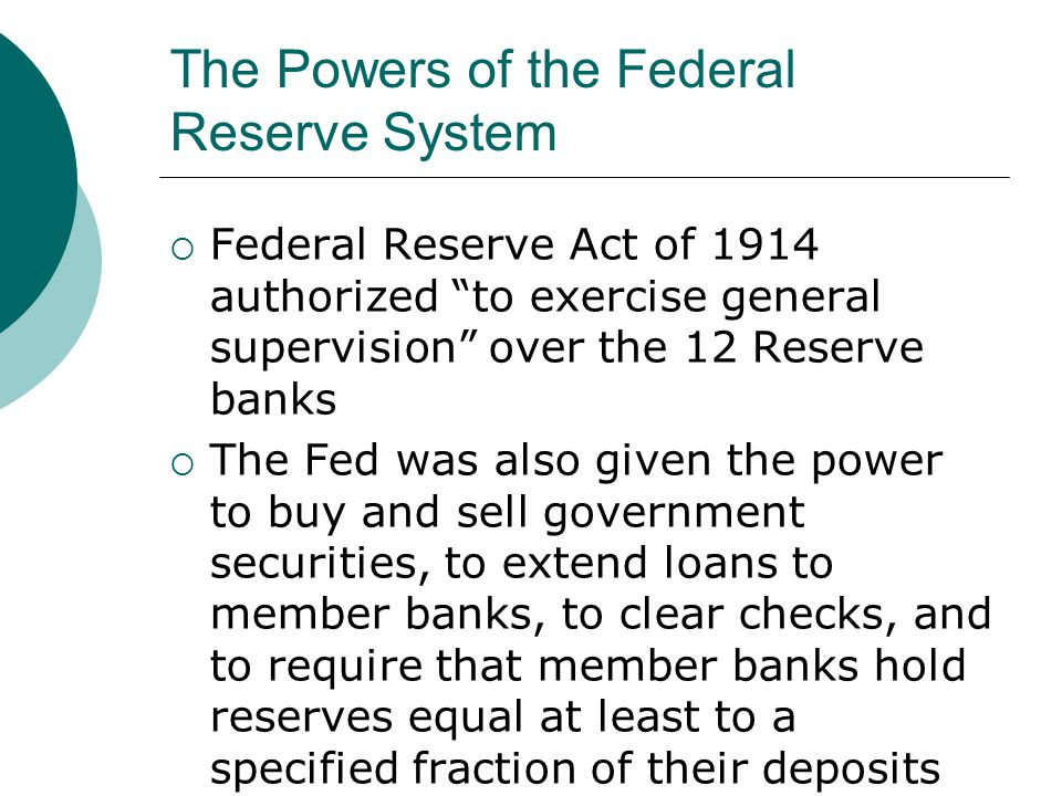The Powers of the Federal Reserve System