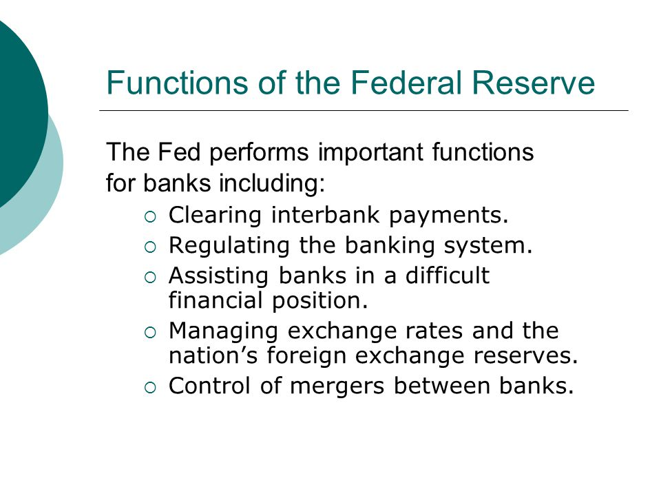 Functions of the Federal Reserve