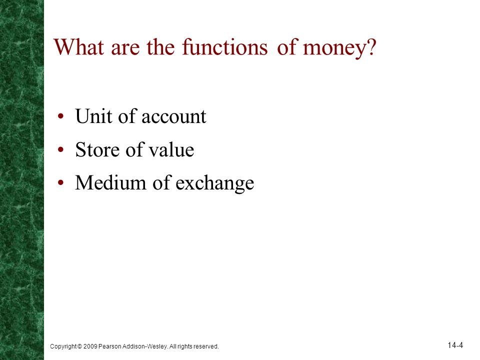 What are the functions of money