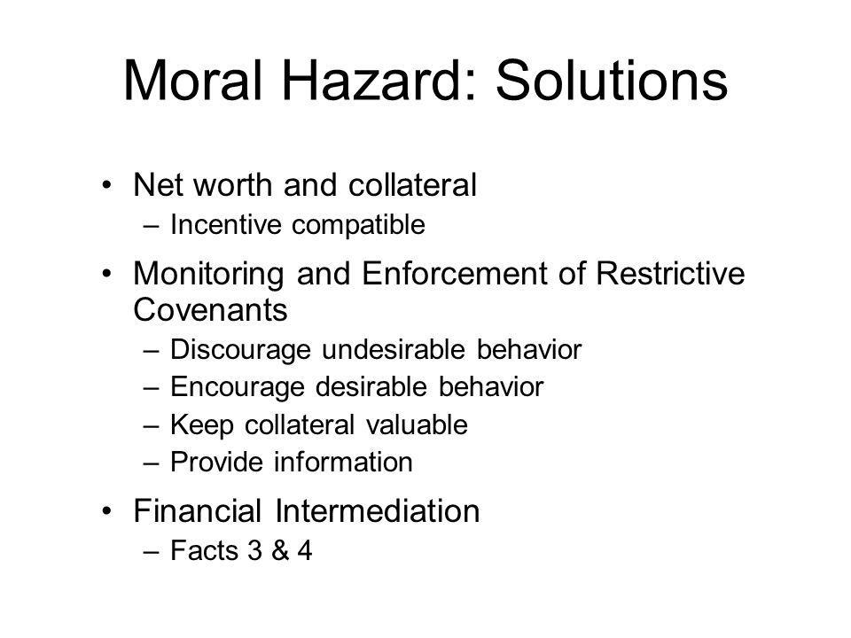 Moral Hazard: Solutions