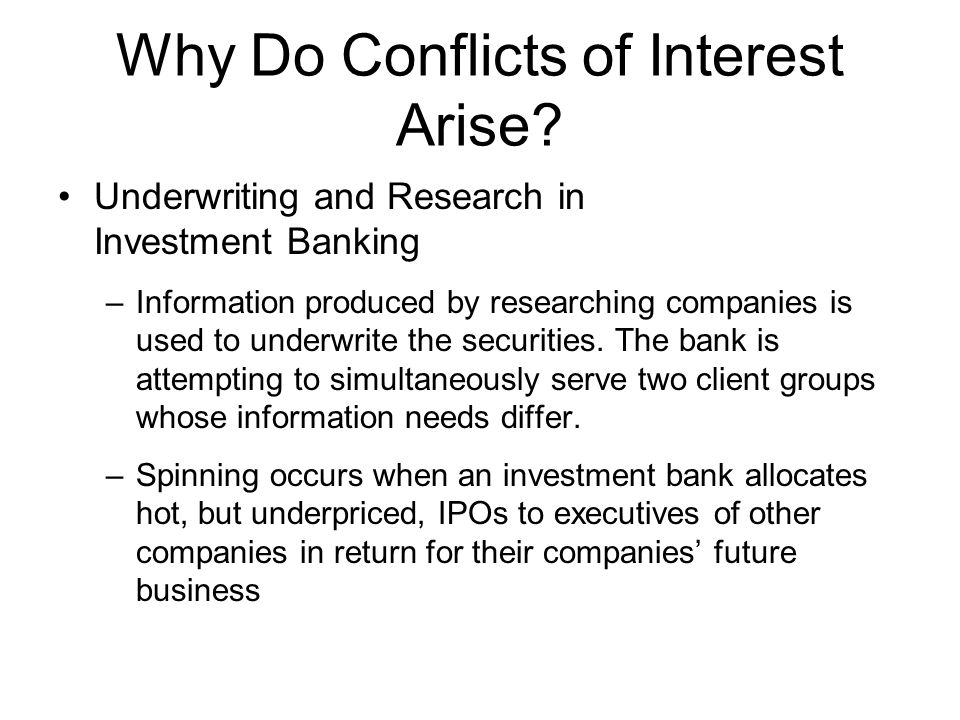 Why Do Conflicts of Interest Arise