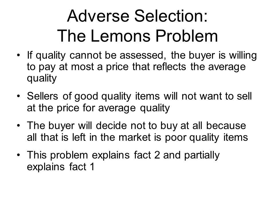 Adverse Selection: The Lemons Problem