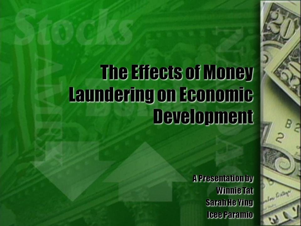 The Effects of Money Laundering on Economic Development