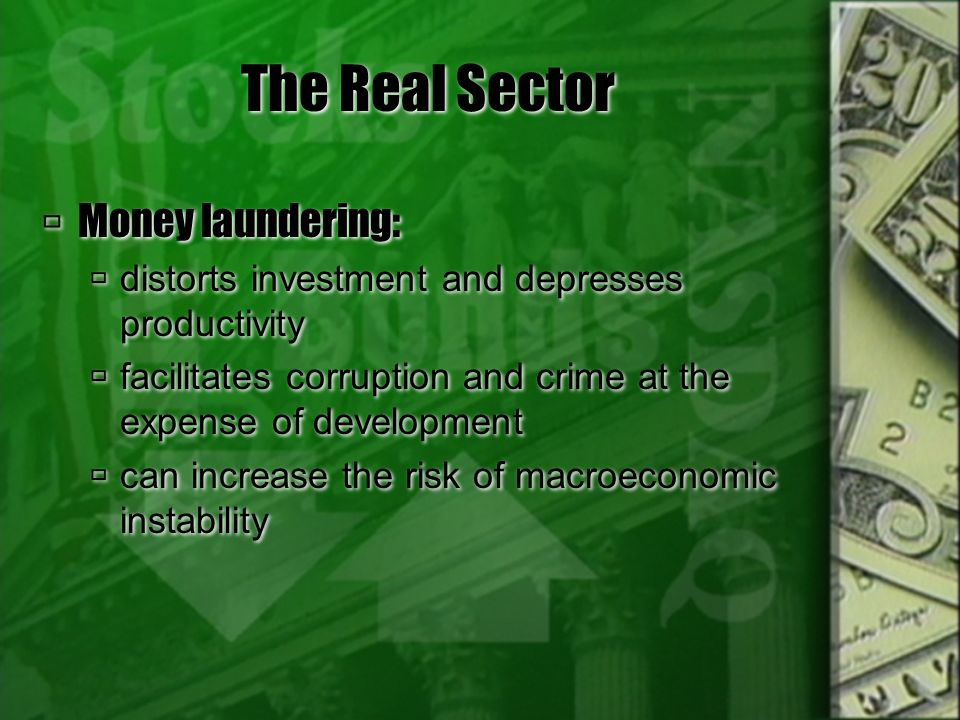 The Real Sector Money laundering: